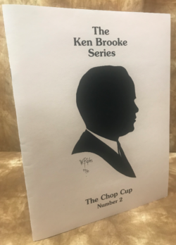 Ken Brook Series - The Chop Cup