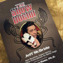 Show Doctor - Jeff McBride