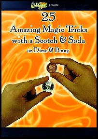 25 Amazing Magic Tricks With Scotch & Soda (DVD)