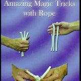 Amazing Magic Tricks With Rope (DVD)