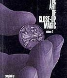 Art Of Close Up Magic, Volume 2 (Book)