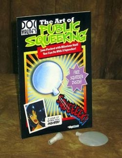 Art Of Public Squeeking (Doc Wayne) (Book)