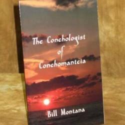 The Conchologist of Conchomanteia - Bill Montana (Book)