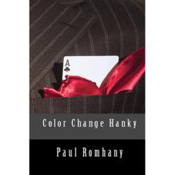 Color Change Hank (Pro Vol 4) by Paul Romhany - Book