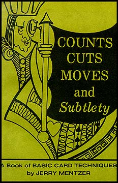 Counts Cuts Moves And Subtlety (Book) (CL)