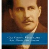 Dai Vernon: A Biography (Book)