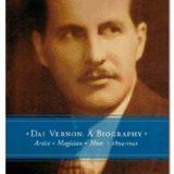 Dai Vernon: A Biography (Book)