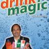 Drink Magic (DVD) - Michael P. Lair