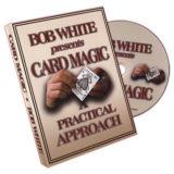 Card Magic - A Practical Approach by Bob White - DVD