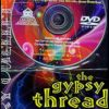 Gypsy Thread (Ouellet) (DVD)