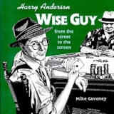 Harry Anderson...Wise Guy From The Street To The Screen (Book)