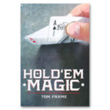 Hold'Em Magic by Tom Frame and Vanishing Inc - Book