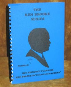 Ken Brooke Series, Roy Johnson's Flawless And Ken Brooke On The
