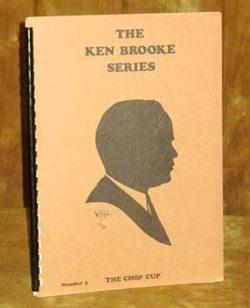 Ken Brooke Series, The Chop Cup, Volume 2 (Book)