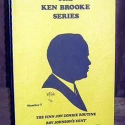 Ken Brooke Series, The Finn Jon Zombie Routine, Roy Johnson's Ce