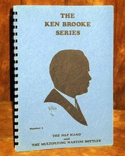 Ken Brooke Series, The NAP Hand And Multiplying Martini Bottles,