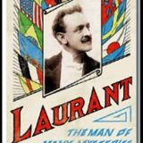 Laurant: Man Of Many Mysteries (Book)