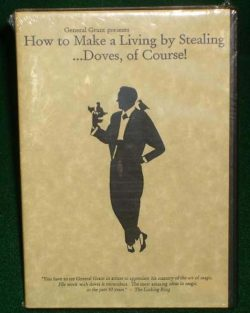 How To Make A Living Stealing - Doves Of Course - General Grant