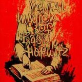 Mental Magic Of Basil Horwitz, Volume 2 (Book)