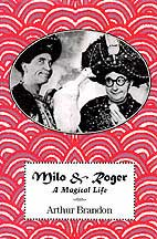 Milo & Roger, A Magical Life (Book)