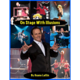 On Stage With Illusions by Duane Laflin  - Book