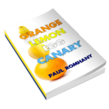 Orange, Lemon, Egg & Canary (Pro Series 9) by Paul Romhany - Boo