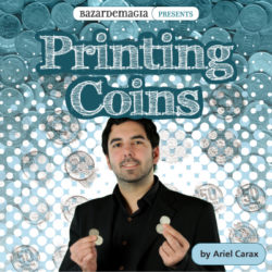 Printing Coins (Gimmick and DVD) by Ariel Carax and BAzar De Mag
