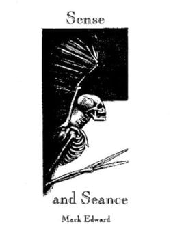 Sense and Seance - Mark Edward (Exclusive)