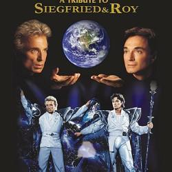 Siegfried & Roy Commemorative Poster - Limited Edition