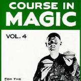 Tarbell Course In Magic (Volume 4) - BK