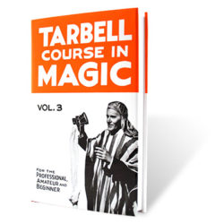 Tarbell Course In Magic (Volume 3) - BK