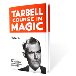 Tarbell Course In Magic (Volume 5) - BK