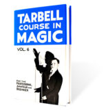 Tarbell Course In Magic (Volume 6) - BK
