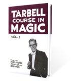Tarbell Course In Magic (Volume 8) - BK