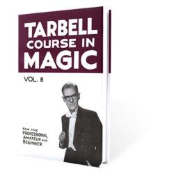 Tarbell Course In Magic (Volume 8) - BK