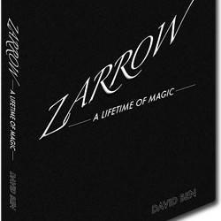 Zarrow - A Lifetime of Magic