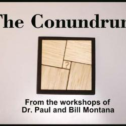 Conundrum - Bill Montana & Dr. Paul