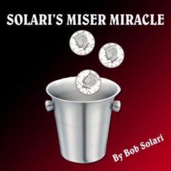 Misers Miracle - Bob Solari