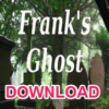 Frank's Ghost Bill Montana (download)