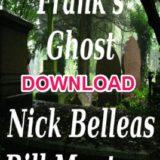 Frank's Ghost Bill Montana & Nick Belleas