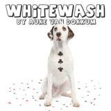 White Wash - Auke Van Dokkum