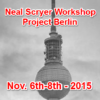 Neal Scryer's Workshop – Berlin Nov. 6th – 8th – 2015