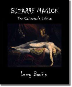 Bizarre Magick - Larry Baukin