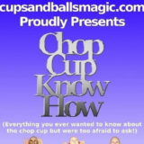 Chop Cup Know How - Brian Watson