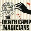 The Death Camp Magicians - Rauscher (Book)