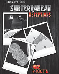 Subterrranean Deceptions - Mike Pisciotta