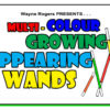 Multi Color Growing Appearing Wands - Wayne Rogers