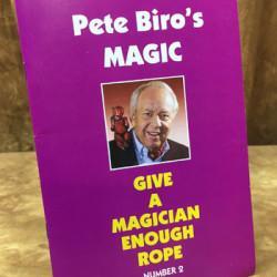 Give a Magician Enough Rope - Pete Biro