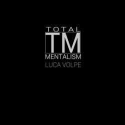 Total Mentalism - Luca Volpe
