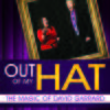 Out Of My Hat - The Magic Of David Garrard - By Roger L. Omanson (Book)